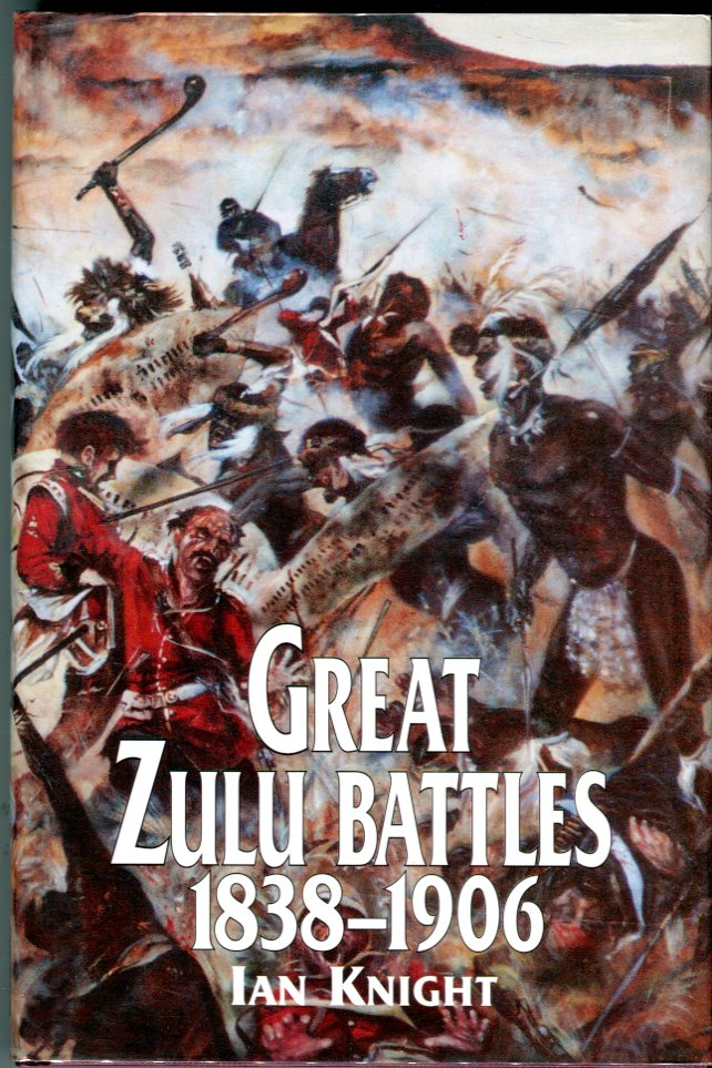 Image for Great Zulu Battles 1838-1906