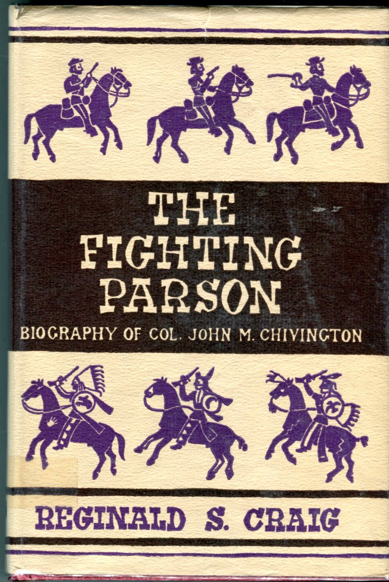 Image for The Fighting Parson: The Biography of John M. Chivington (Great West and Indian Series XVII)