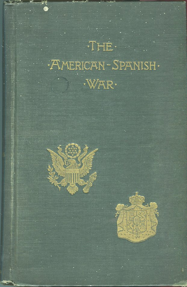 Image for The American-Spanish War: A History by the War Leaders