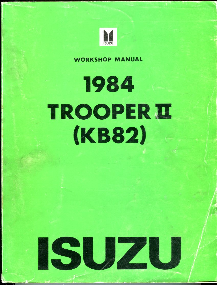 Image for Isuzu Workshop Manual 1984 Trooper II (KB82)