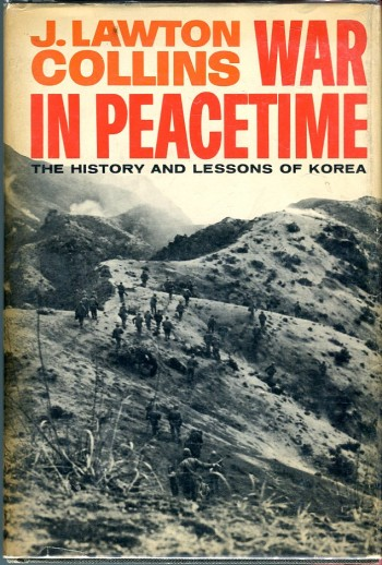 Image for War in Peacetime: The History and Lessons of Korea