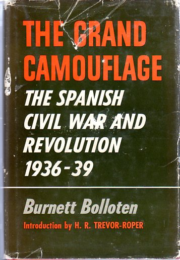 Image for The Grand Camouflage: The Spanish Civil War and Revolution 1936- 1939