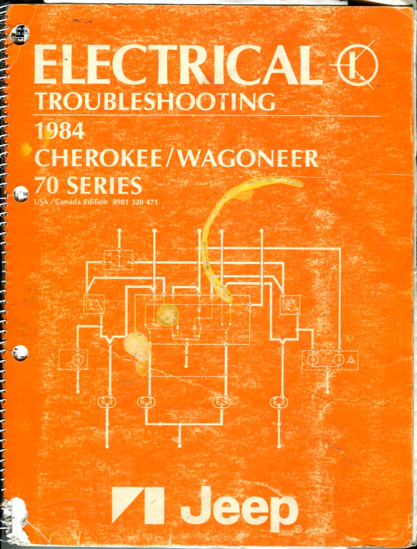 Image for Electrical Troubleshooting 1984 Cherokee/Wagoneer 70 Series