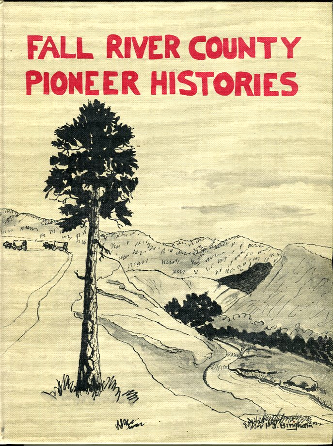 Image for Fall River County (South Dakota) Pioneer Histories