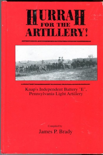 Image for Hurrah for the Artillery! Knap's Independent Battery E, Pennsylvania Light Artillery