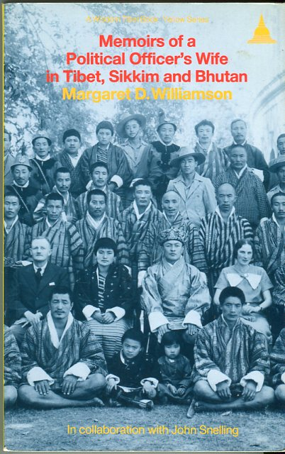 Image for Memoirs of a Political Officer's Wife in Tibet, Sikkim and Bhutan (Wisdom Tibet Book Yellow Series)