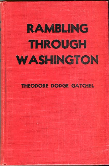 Image for Rambling Through Washington: An Account of Old and New Landmarks in Our Capital City
