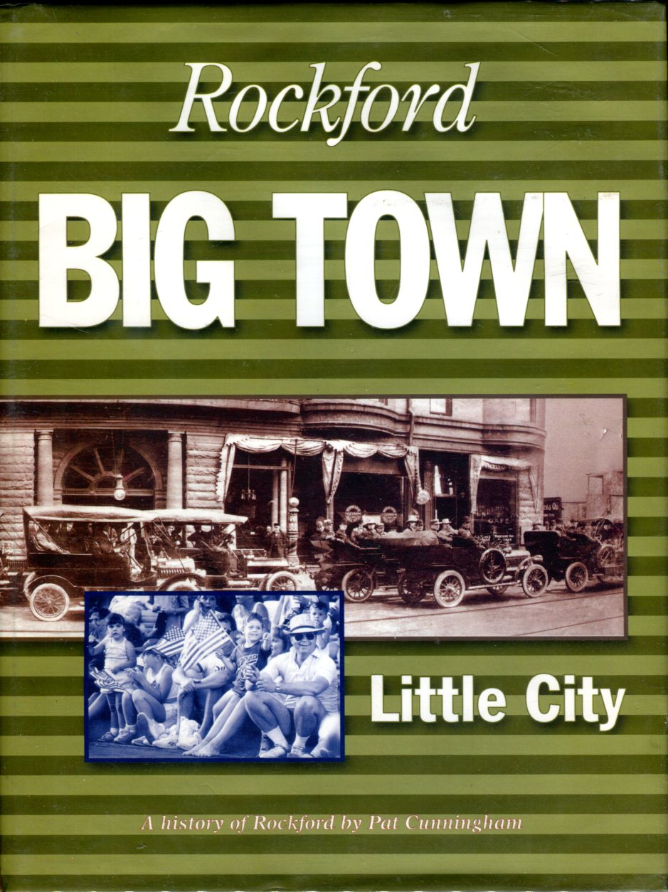 Image for Rockford: Big Town, Little City: A History of Rockford, Illinois