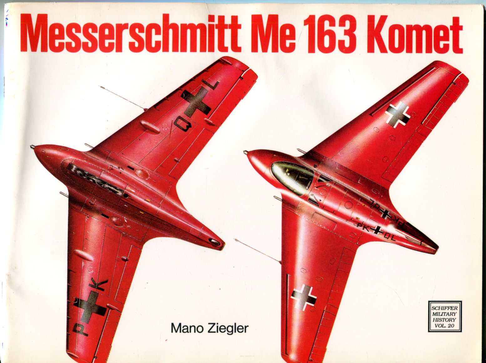 Image for Messerschmitt Me 163 Komet (Schiffer Military History Vol. 20)