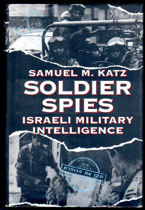 Image for Soldier Spies: Israeli Military Intelligence