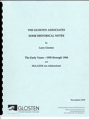 Image for The Glosten Associates  Some Historical Notes: The Early Years, 1958 through 1968 and Sea Link (an Addendum)