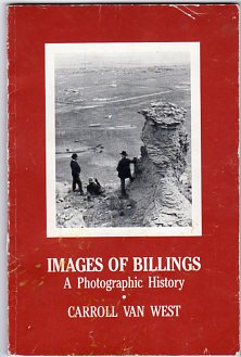 Image for Images of Billings: A Photographic History