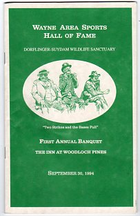 Image for Program: Wayne County (Pennsylvania) Sports Hall of Fame Dorflinger Suydam Wildlife Sanctuary First Annual Banquet, The Inn at Woodloch Pines, September 4, 1994
