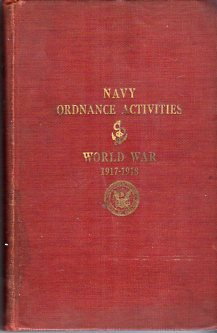 Image for Navy Ordnance Activities: World War 1917-1918