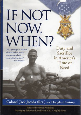 Image for If Not Now, When? Duty and Sacrifice in America's Time of Need