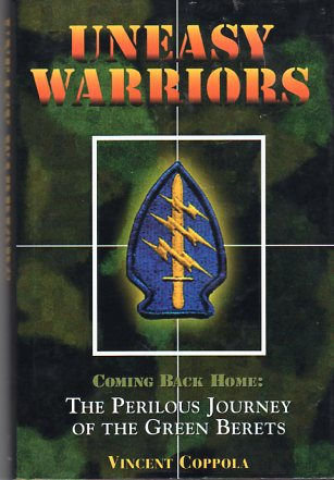 Image for Uneasy Warriors: Coming Back Home: The Perilous Journey of the Green Berets