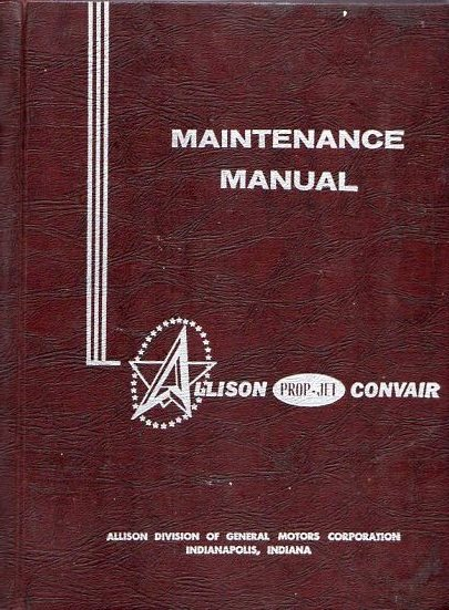 Image for Convair 440 Allison Prop- Jet Maintenance Manual (with revisions through 1 January 1964), Volume 1