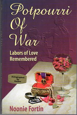 Image for Potpourri of War: Labors of Love Remembered