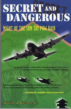 Image for Secret and Dangerous: Night of the Son Tay POW Raid