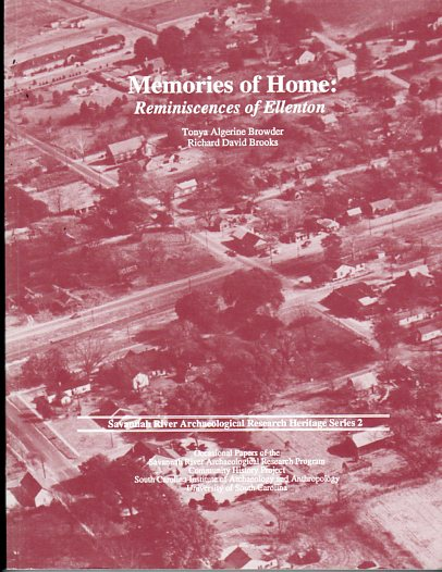 Image for Memories of Home: Reminiscences of Ellenton (Savannah River Archaeological Research Heritage Series 2)