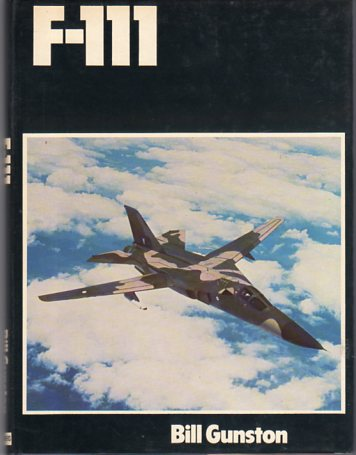 Image for F- 111 General Dynamics (Modern Combat Aircraft #2)