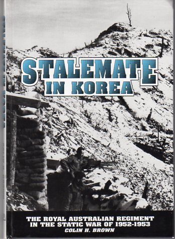 Image for Stalemate in Korea: The Royal Australian Regiment in the Static War of 1952- 1953