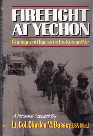 Image for Firefight at Yechon: Courage and Racism in the Korean War, a Personal Account (an AUSA Book)
