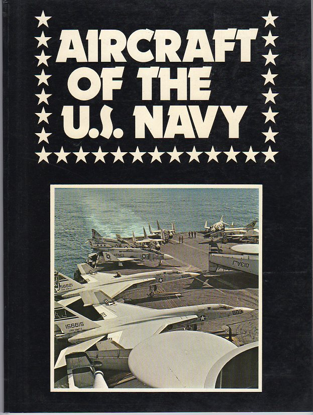 Image for Aircraft of the U.S. Navy (Air Forces of the World Series, Volume 1)