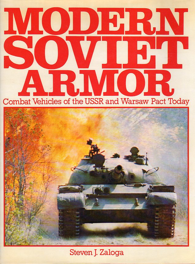 Image for Modern Soviet Armor: Combat Vehicles of the USSR and Warsaw Pact Today