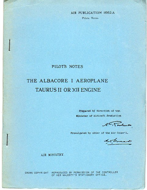 Image for Pilot's Notes: The Albacore I Aeroplane, Taurus II or XII Engine (Air Publication 1665 A)