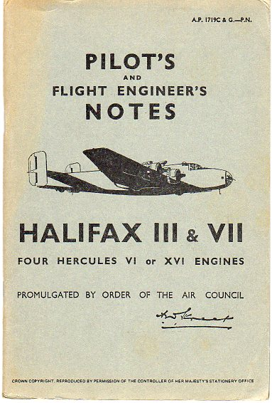Image for Pilot's and Flight Engineer's Notes Halifax III & VII, Four Hercules VI or XVI Engines (Air Publication 1719C & G)