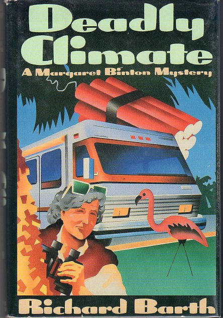 Image for Deadly Climate: A Margaret Binton Mystery