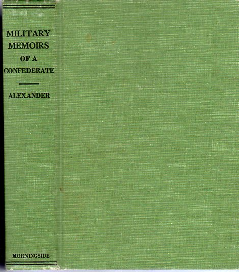 Image for Military Memoirs of a Confederate: A Critical Narrative (Morningside Facsimile 38)