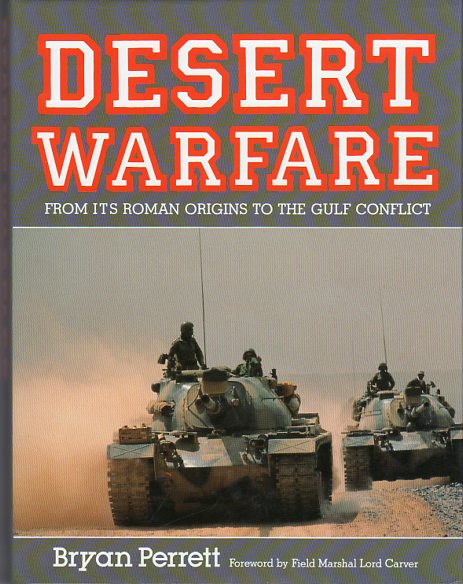 Image for Desert Warfare: From Its Roman Origins to the Gulf Conflict