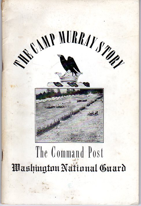 Image for The Camp Murray Story: The Command Post Washington National Guard