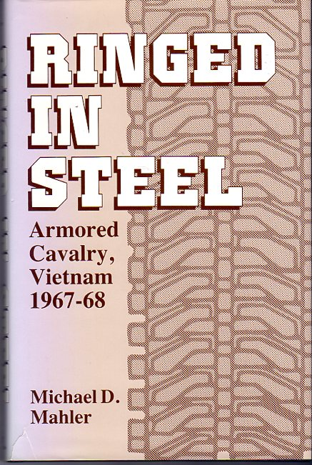 Image for Ringed in Steel: Armored Cavalry, Vietnam 1967 -1968