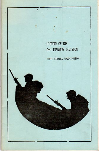 Image for History of the 9th Infantry (The Old Reliables) Division Fort Lewis, Washington