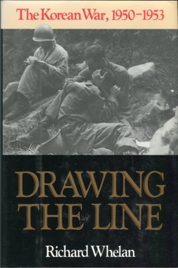 Image for Drawing the Line: The Korean War, 1950-1953
