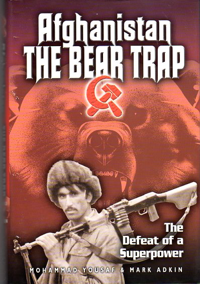 Image for Afghanistan: The Bear Trap: The Defeat of a Superpower