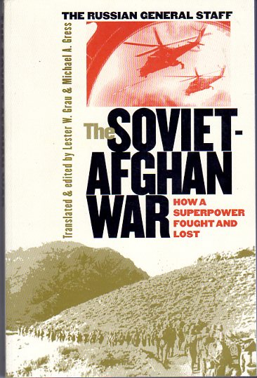 Image for The Soviet Afghan War: How a Superpower Fought and Lost (Modern War Studies Series)