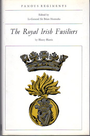 Image for The Royal Irish Fusiliers (The 87th and 89th Regiments of Foot) (Famous Regiment Series)