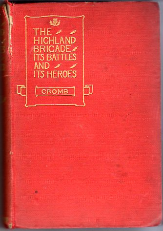 Image for The Highland Brigade: Its Battles and Heroes