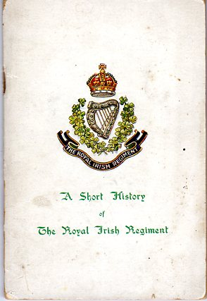 Image for A Short History of The Royal Irish Regiment