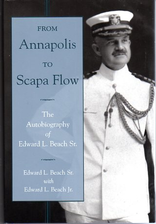 Image for From Annapolis to Scapa Flow: The Autobiography of Edward L. Beach Sr.