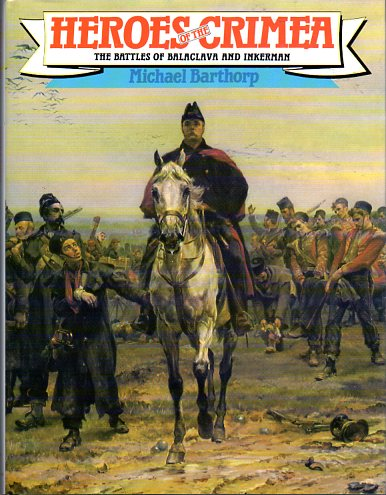 Image for Heroes of the Crimea: The Battles of Balaclava and Inkerman