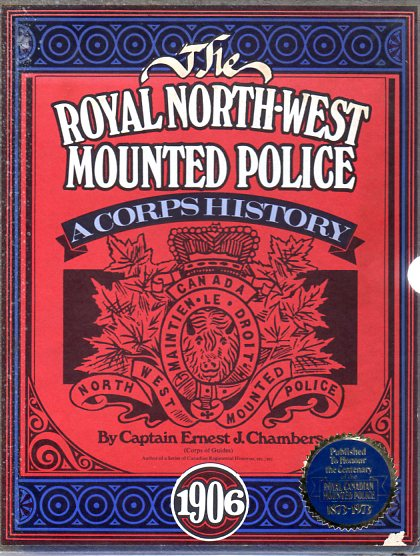 Image for The Royal North West Mounted Police: A Corps History