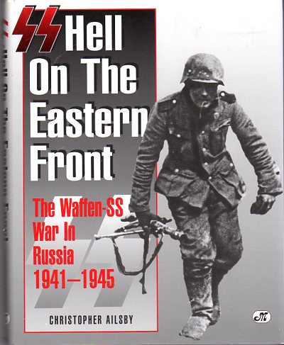 Image for SS: Hell on the Eastern Front: The Waffen-SS War in Russia 1941-1945