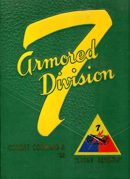 Image for The Lucky 7th: Camp Roberts, California (7 Armored Division, Combat Command A, '52)
