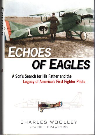 Image for Echoes of Eagles: A Son's Search for His Father and the Legacy of America's First Fighter Pilots