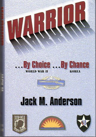 Image for Warrior By Choice, World War II, by Chance, Korea